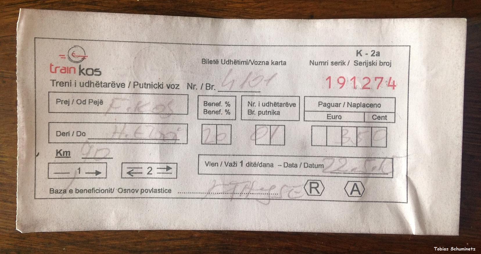 Meine Fahrkarte für die Fahrt nach Hani i Elezit und zurück.